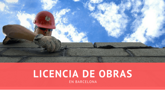 Licencia de obra en barcelona