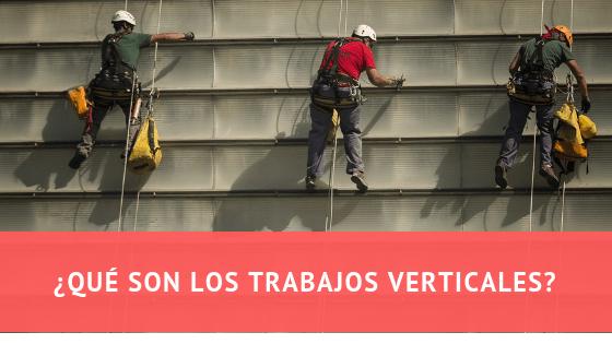 Qué son los trabajos verticales