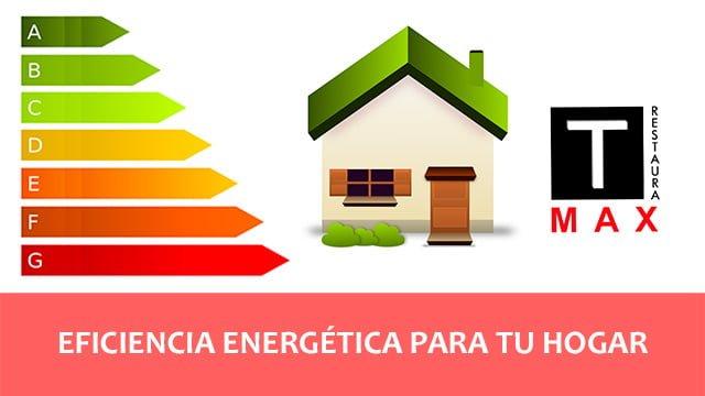Eficiencia energética para tu hogar
