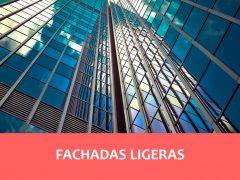 Fachadas Ligeras, ¿Qué son y en que consisten?