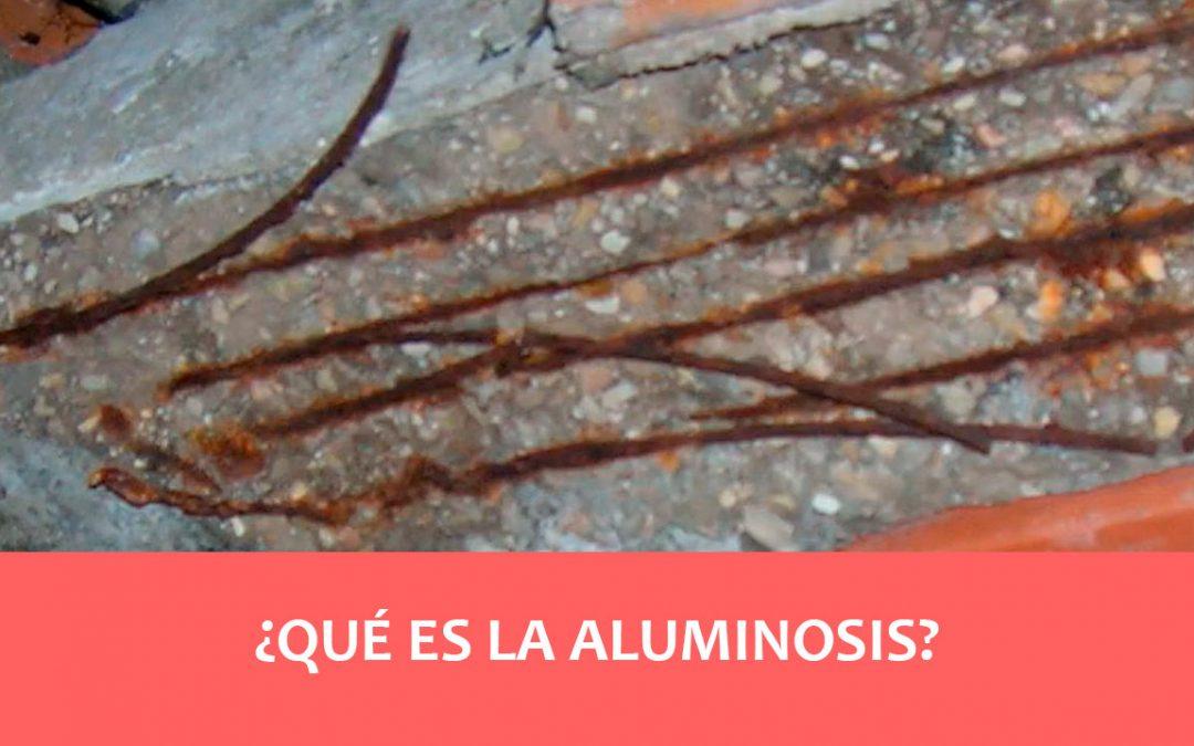que es la Aluminosis